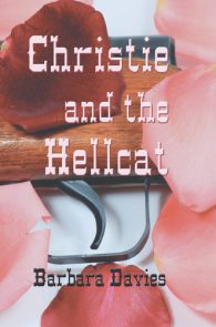 Christie and the Hellcat by Barbara Davies