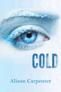 Cold by Allison Carpenter