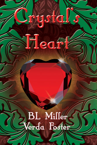 Crystals Heart by Verda Foster and BL Miller