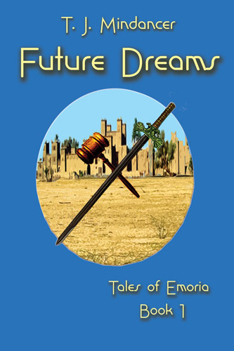 Future Dreams by T.J. Mindancer