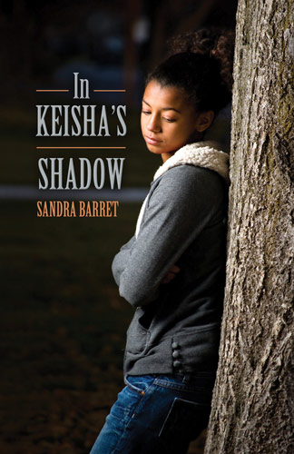 In Keisha's Shadow by Sandra Barret