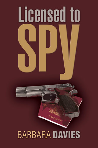 Licensedto Spy by Barbara Davies