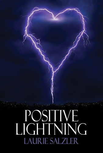 Positive Lightning by Laurie Salzler