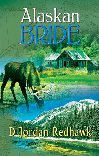 Alaskan Bride by D Jordan Redhawk
