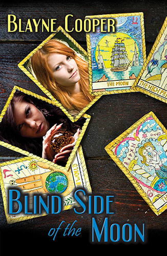 Blind Side of the Moon by Blayne Cooper