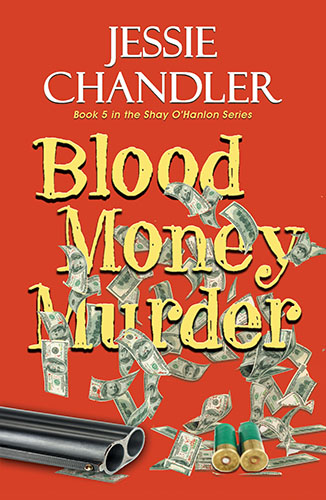 Blood Money Murder by Jessie Chandler