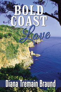 Bold Coast Love by Diana Tremain Braund