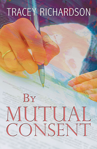 By Mutual Consent by Tracey Richardson