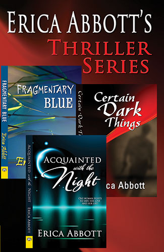 Erica Abbott Thriller Series