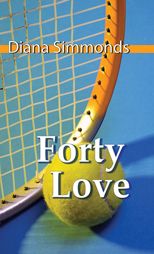 Forty Love by Diana Simmonds
