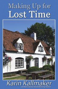 Making Up for Lost Time by Karin Kallmaker