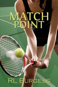 Match Point by RL Burgess