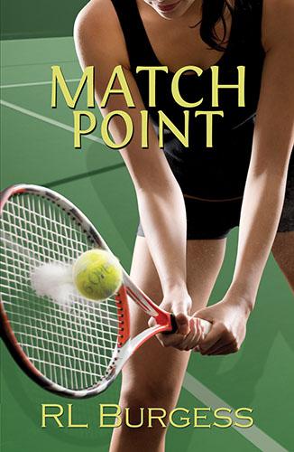 Match Point by RL Burgess