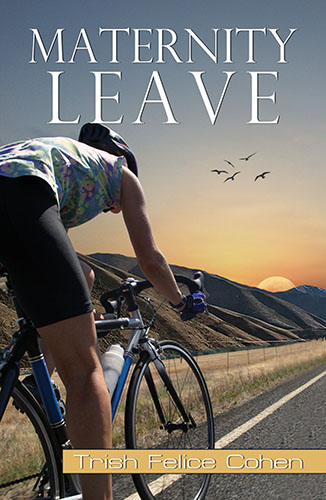 Maternity Leave by Trish Felice Cohen