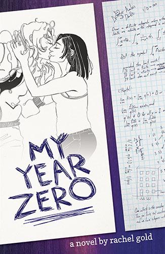 My Year Zero by Rachel Gold