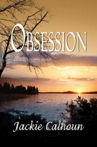 Obsession by Jackie Calhoun