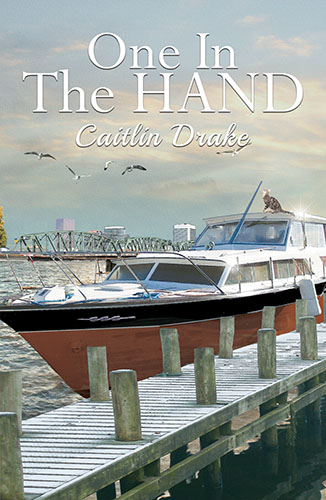 One in the Hand by Caitlin Drake