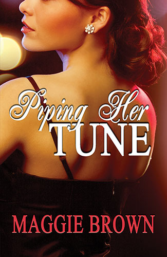 Piping Her Tune by Maggie Brown
