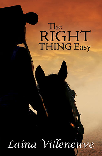 The Right Thing Easy by Laina Villeneuve