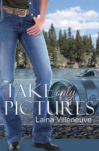 Take Only Pictures by Laina Villeneuve