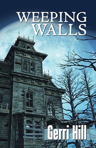 Weeping Walls by Gerri Hill
