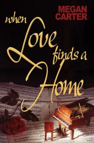 When Love Finds a Home by Megan Carter