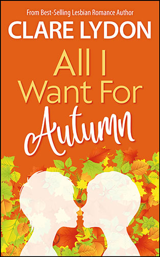 All I Want For Autumn by Claire Lydon