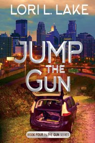 Jump the Gun by Lori L. Lake