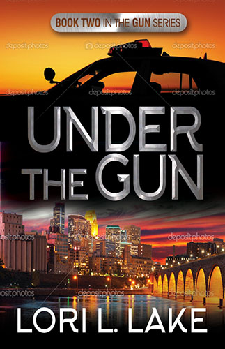 Under the Gun by Lori L. Lake