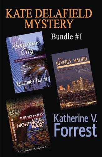 Kate Delafield Series Vol1 by Katherine V. Forrest