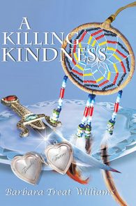 A Killing Kindness by Barbara Treat Williams