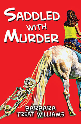 Saddled with Murder by Barbara Treat Williams