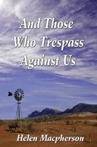 And Those Who Trespass Against Us by Helen Macpherson