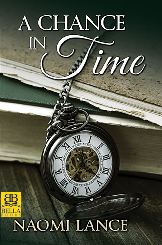 A Chance in Time by Naomi Lance