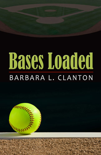 Bases Loaded by Barbara L. Clanton
