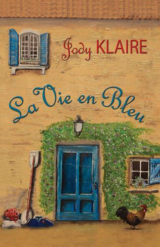 La Vie En Bleu by Jody Klaire