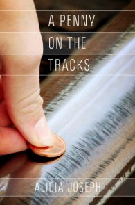 Penny on a Tracks by Alicia Joseph