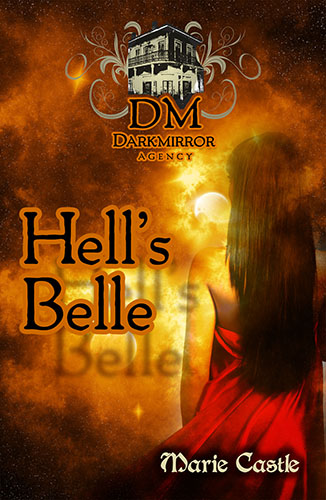 Hell's Belle by Marie Castle
