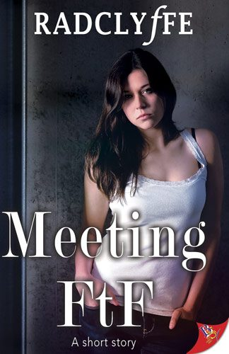 Meeting FTF by Radclyffe