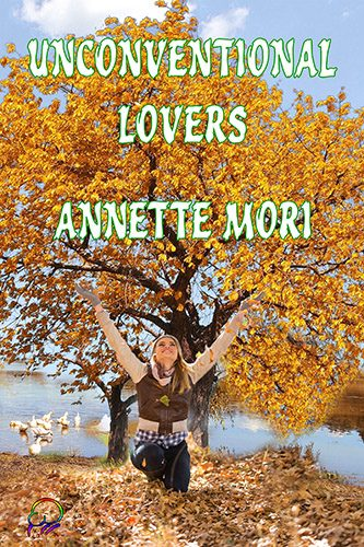 Unconventional Lovers by Annette Morri