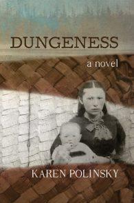 Dungeness by Karen Polinsky
