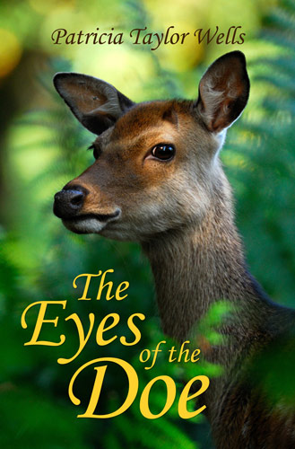 The Eyes of the Doe by Patricia Wells Taylor