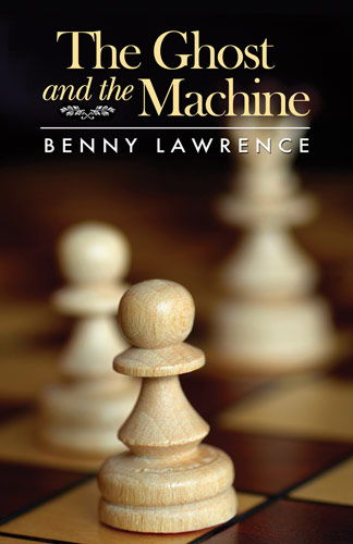 The Ghost and the Machine by Benny Lawrence