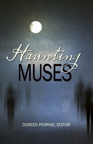 Haunting Muses edited by Dorren Perrine
