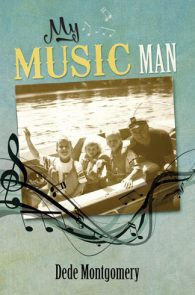 My Music Man by Dede Montgomery