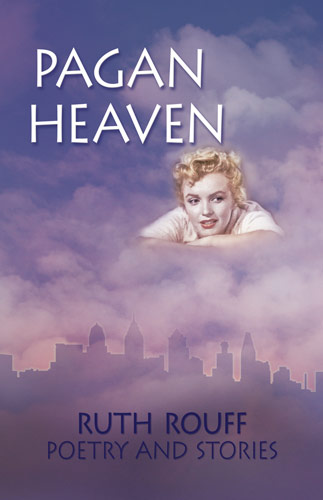 Pagan Heaven by Ruth Rouff