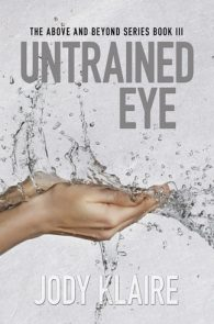 Untrained Eye by Jody Klaire