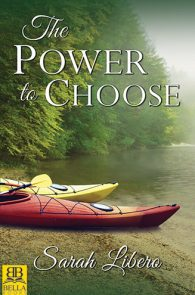 The Power to Choose by Sarah Libero