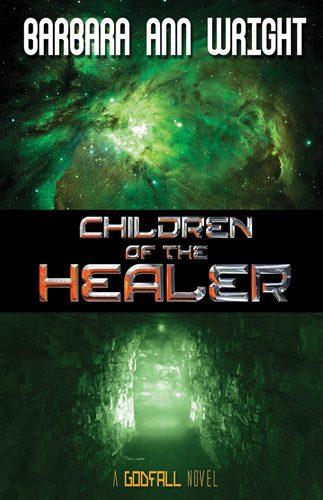Children of the Healer by Barbara Ann Wright