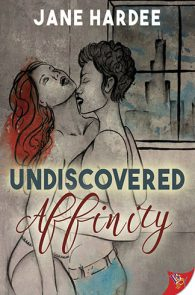 Undiscovered Affinity by Jane Hardee